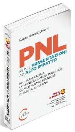 PNL per le Presentazioni ad Alto Impatto